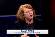 Sally Pipes, President, Pacific Research Institute.